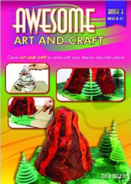 Awesome Art and Craft Book 3 Third to Sixth Class Prim Ed