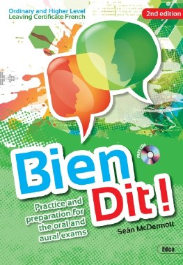 Bien Dit Oral Aural French New Second Edition Leaving Cert Ed Co