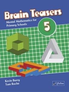 Brain Teasers 5 for 5th Class CJ Fallon