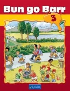 Bun Go Barr 3 Third Class Pupils Book CJ Fallon