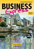 Business Express Leaving Cert Second Edition with Free eBook Mentor Books