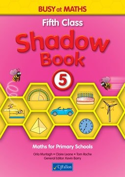 Busy at Maths 5 Shadow Book CJ Fallon