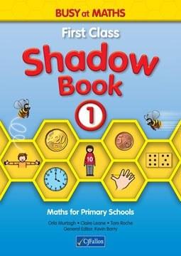 Busy at Maths 1st Class Shadow Book CJ Fallon