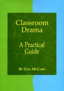 Classroom Drama A Practical Guide CJ Fallon