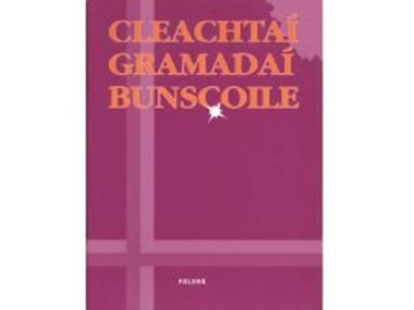 Cleachtai Gramadai Bunscoile 3rd to 6th Class Folens