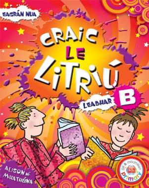 Craic le Litriu B Third Class Revised Edition Gill and MacMillan