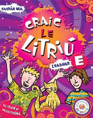 Craic le Litriu E Sixth Class Revised Edition Gill and MacMillan