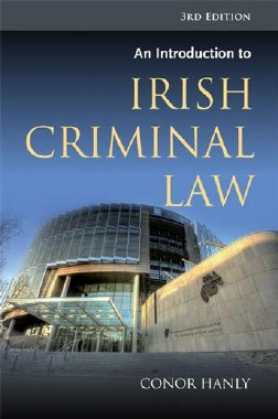 An Introduction to Irish Criminal Law 3rd Edition Gill and MacMillan