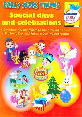 Early Themes Special Days Infant Classes Prim Ed