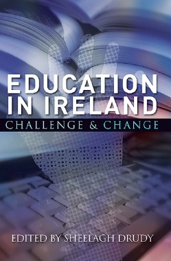 Education In Ireland Challenge and Change Gill and MacMillan