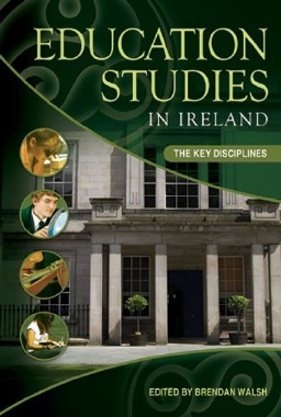 Education Studies in Ireland The Key Disciplines Gill and MacMillan