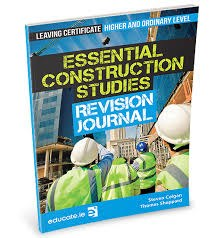 Essential Construction Studies Revision Journal Leaving Cert Higher and Ordinary Level Educate