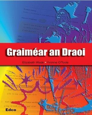 Graimear an Draoi Irish Grammar Book Ed Co