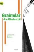 Graimear don Mheanscoil 1st to 6th Year Mentor Books