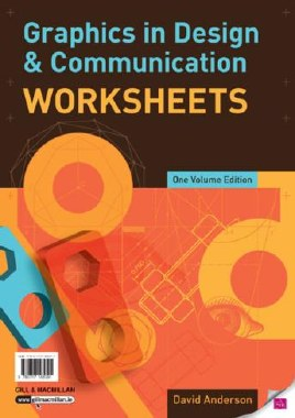 Graphics in Design & Communication Worksheets Gill & Macmillan