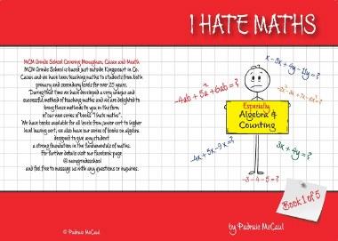 I Hate Maths Algebra Book 1 - Algebra & Counting