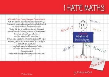I Hate Maths Algebra Book 2 - Algebra & Multiplying