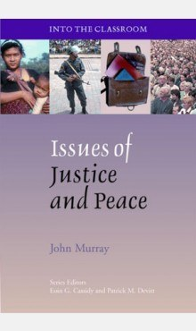 Issues of Justice and Peace Into The Classroom Series Veritas
