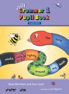 Jolly Grammar Pupils Book 1 in Print Letters ONLY if your list says PRINT