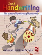Just Handwriting 1 for 1st Class PRE-CURSIVE Educate