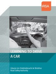 Learning to drive a Car Publication from the Road Safety Authority