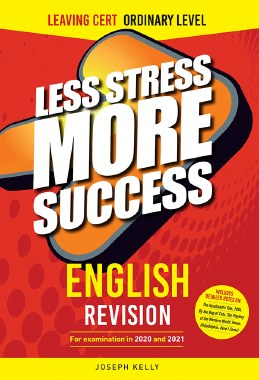 Less Stress More Success Leaving Cert English Ordinary Level 20/21