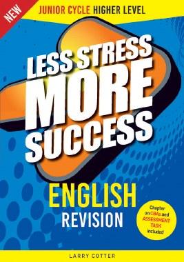 Less Stress More Success  English Higher Level Junior Cert Gill and MacMillan