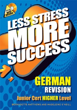 Less Stress More Success German Junior Cert Higher Level Gill and MacMillan