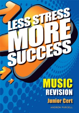 Less Stress More Success Music Junior Cert Gill and MacMillan