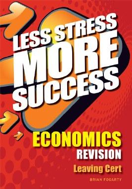 Less Stress More Success  Economics Leaving Cert Gill and MacMillan
