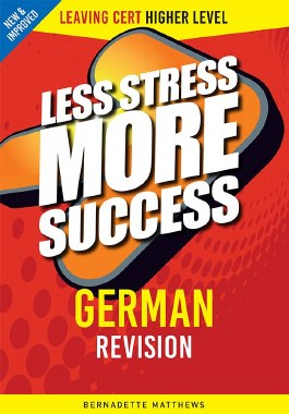 Less Stress More Success German Leaving Cert Higher Level Gill and MacMillan