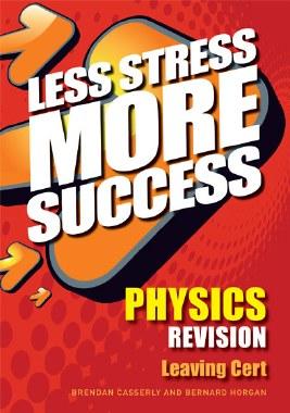 Less Stress More Success Physics Leaving Cert Gill and MacMillan