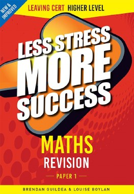Less Stress More Success Project Maths Leaving Cert Higher Level Paper 1 Gill and MacMillan