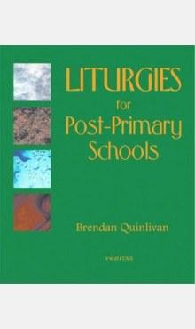 Liturgies for Post Primary Schools Veritas