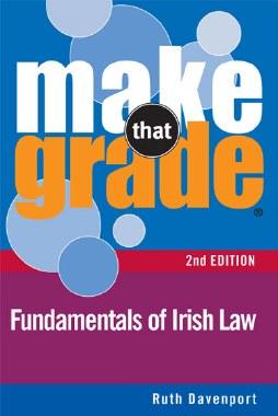 Make that Grade Fundamentals of Irish Law 2nd Edition Gill and MacMillan