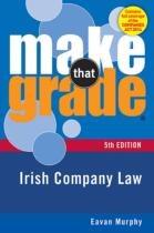 Make that Grade Irish Company Law 5th Edition Gill and MacMillan