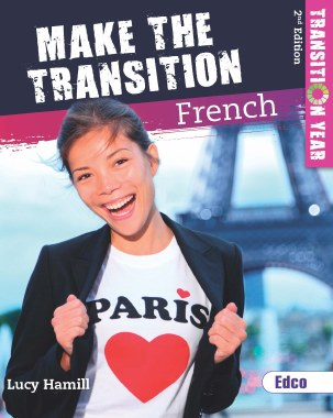 Make the Transition French  for Transition Year Ed Co