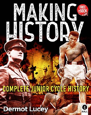 Making History Text & Workbook Junior Cert History with free eBook Gill & Macmillan