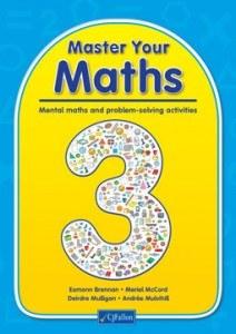 Master your Maths 3 Mental Maths and Problem Solving Third Class CJ Fallon