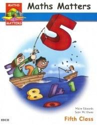 Maths Matters 5 Text Fifth Class Ed Co