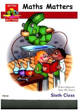 Maths Matters 6 Text Sixth Class Ed Co