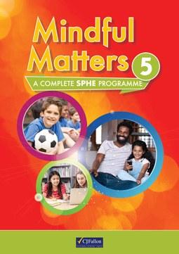 Mindful Matters 5 Fifth Class CJ Fallon