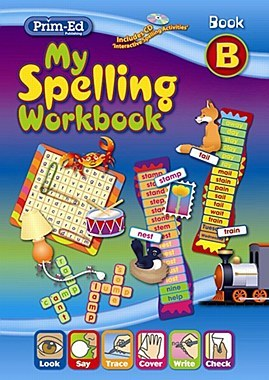 My Spelling Workbook B First Class Prim Ed New Edition