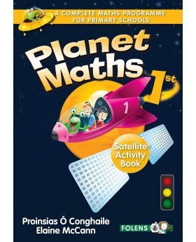 Planet Maths 1st Class Satellite Activity Book Folens