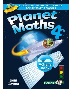 Planet Maths 4th Class Satellite Activity Book Revised Folens