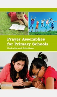 Prayer Assemblies for Primary Schools Veritas