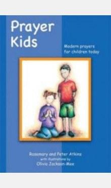 Prayer Kids Modern Prayers for Children Today Veritas
