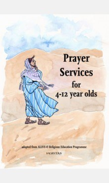 Prayer Services for 4 to 12 Year Olds Veritas