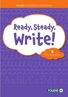 Ready, Steady, Write! B Pre Cursive Folens