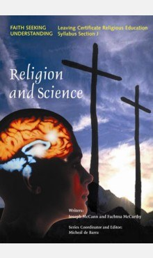 Religion and Science Faith Seeking Understanding Series Veritas